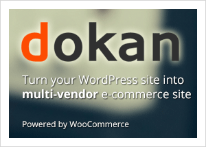 Dokan - Multivendor e-commerce solution for WordPress and WooCommerce